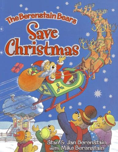 9780060526726: The Berenstain Bears Save Christmas
