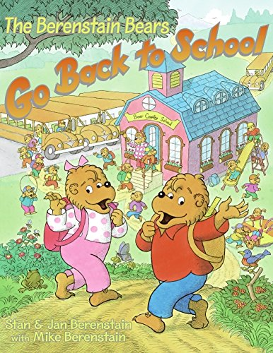 9780060526757: The Berenstain Bears Go Back to School
