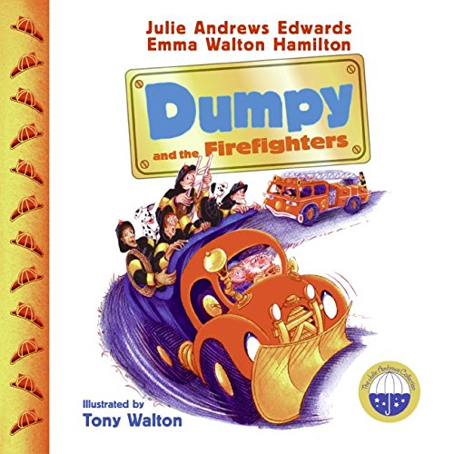 9780060526832: Dumpy and the Firefighters