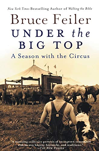 9780060527020: Under the Big Top: A Season with the Circus