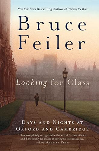 9780060527037: Looking for Class: Days and Nights at Oxford and Cambridge