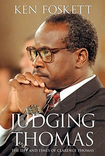 9780060527211: Judging Thomas: The Life and Times of Clarence Thomas