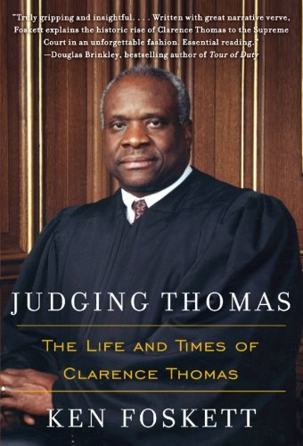9780060527228: Judging Thomas: The Life and Times of Clarence Thomas