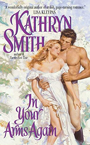 9780060527426: In Your Arms Again (Avon Historical Romance)
