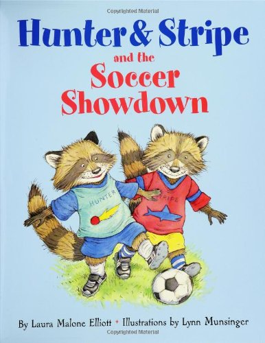 9780060527594: Hunter and Stripe and the Soccer Showdown