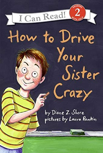 9780060527624: How to Drive Your Sister Crazy (I Can Read Level 2)