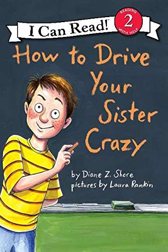 9780060527648: How to Drive Your Sister Crazy (I Can Read Level 2)