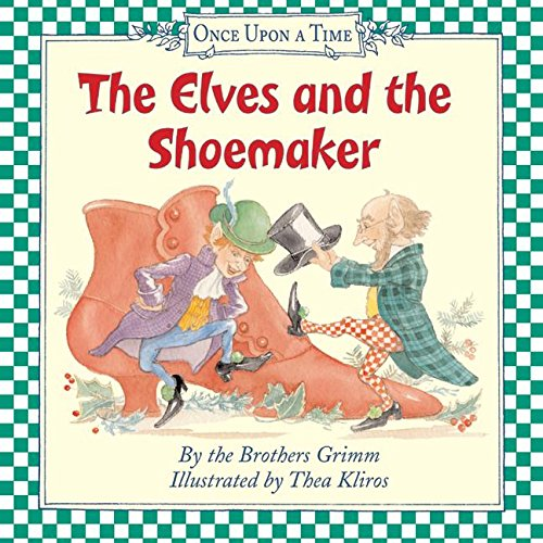 9780060527655: The Elves and the Shoemaker (Once Upon a Time)