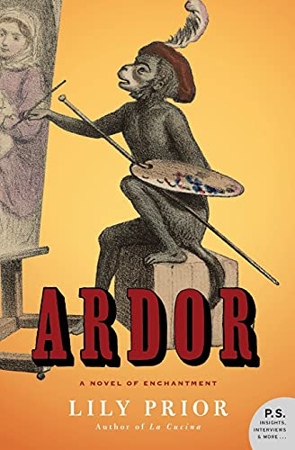 9780060527891: Ardor: A Novel of Enchantment