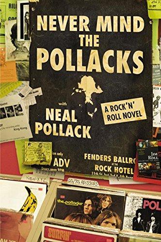 9780060527907: Never Mind the Pollacks: A Rock and Roll Novel