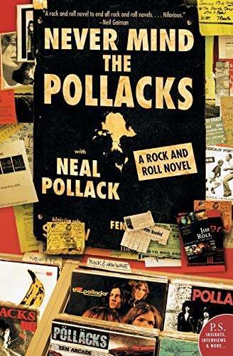 9780060527914: Never Mind the Pollacks: A Rock and Roll Novel