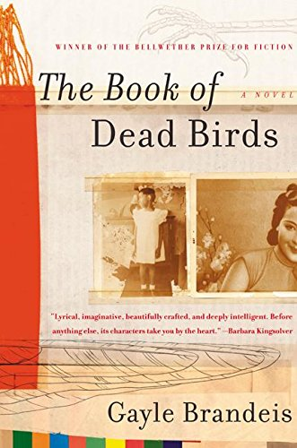 THE BOOK OF DEAD BIRDS: A Novel: Brandeis, Gayle