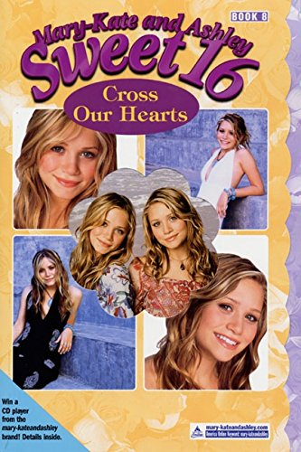 9780060528140: Cross Our Hearts (Mary-Kate and Ashley Sweet 16, 8)