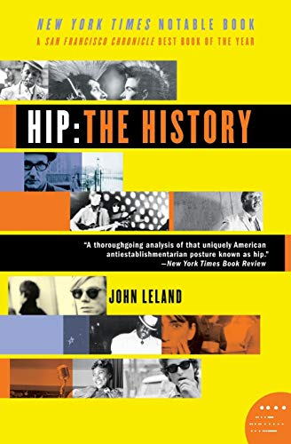 9780060528188: Hip: The History