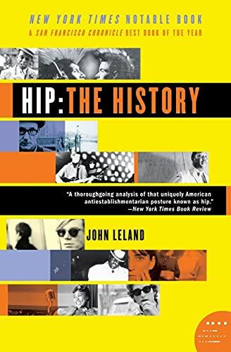 9780060528188: Hip: The History