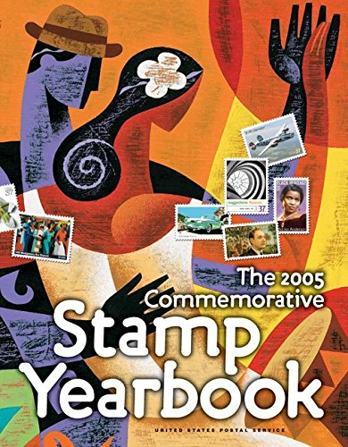 9780060528249: The 2005 Commemorative Stamp Yearbook