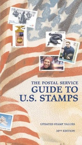 9780060528256: The Postal Service Guide to US Stamps 30th ed