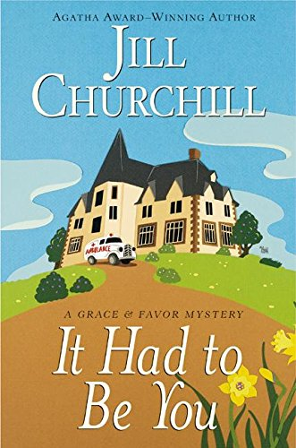 9780060528430: It Had to Be You (Grace & Favor Mysteries, No. 5)