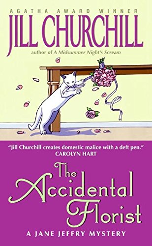 9780060528461: The Accidental Florist (Jane Jeffry Mysteries)