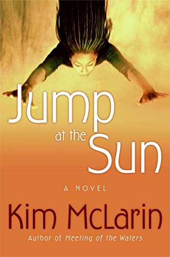 9780060528492: Jump at the Sun: A Novel