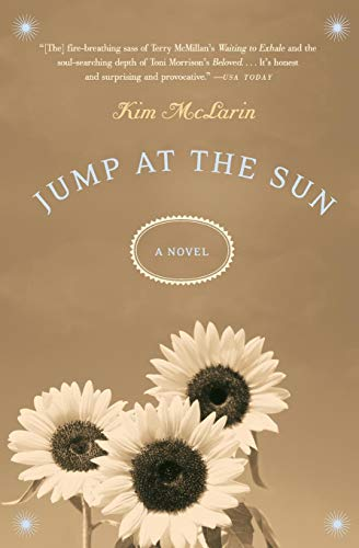 9780060528508: Jump at the Sun: A Novel