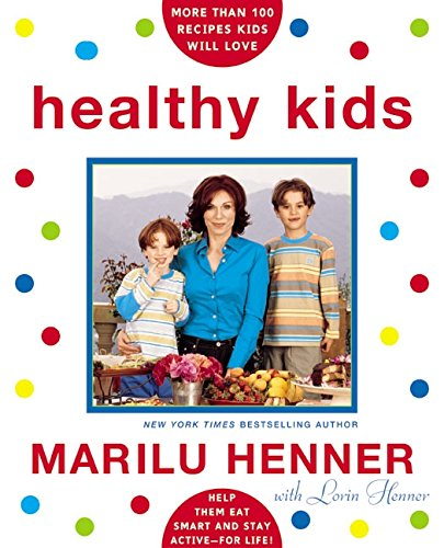 9780060528522: Healthy Kids: Help Them Eat Smart and Stay Active--for Life!