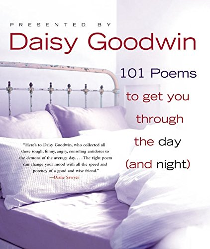 9780060529123: 101 Poems to Get You Through the Day (and Night)