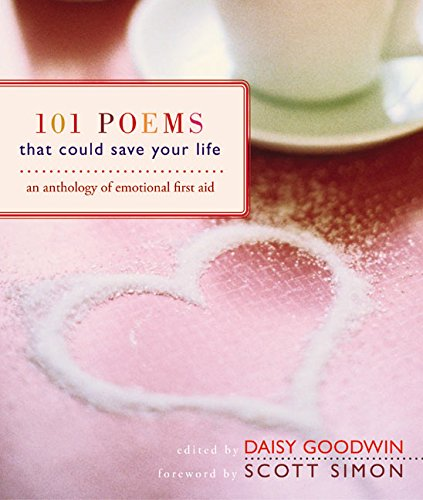 9780060529130: 101 Poems That Could Save Your Life: An Anthology of Emotional First Aid