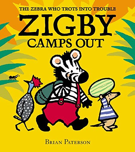 9780060529215: Zigby Camps Out (Zebra Who Trots Into Trouble)