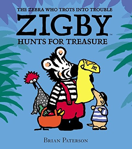 9780060529222: Zigby Hunts for Treasure (Zebra Who Trots Into Trouble)