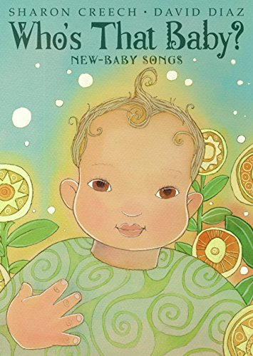 9780060529390: Who's That Baby?: New-Baby Songs
