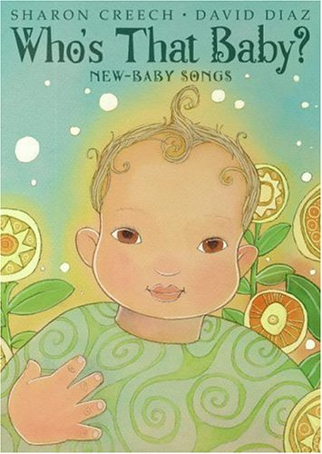 9780060529406: Who's That Baby?: New-Baby Songs