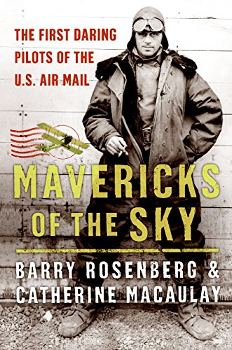 9780060529499: Mavericks of the Sky: The First Daring Pilots of the U.S. Air Mail