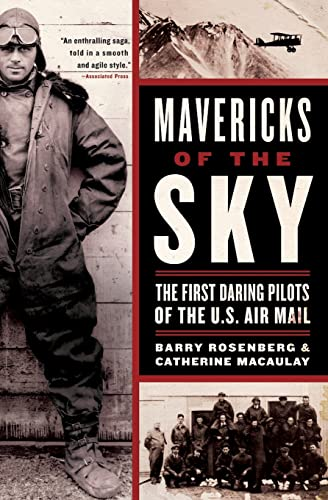 9780060529505: Mavericks of the Sky: The First Daring Pilots of the U.S. Air Mail