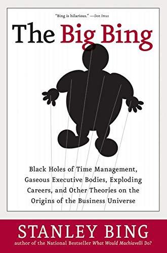 The Big Bing: Black Holes of Time: Bing, Stanley