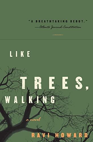 9780060529604: Like Trees, Walking: A Novel