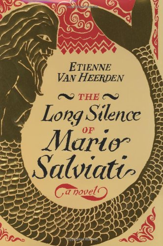 9780060529734: The Long Silence of Mario Salviati: A Novel