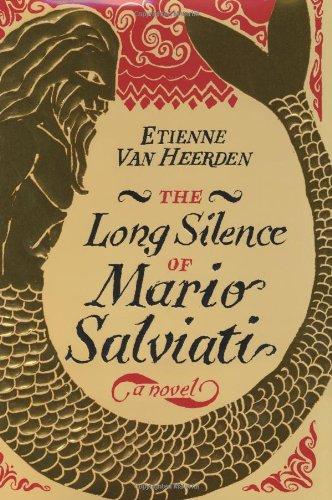 9780060529734: The Long Silence of Mario Salviati: A Novel