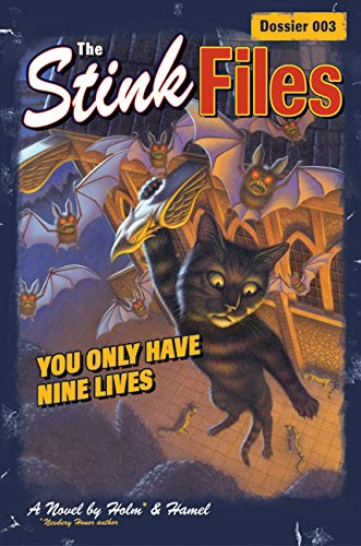 9780060529857: Stink Files, Dossier 003: You Only Have Nine Lives, The
