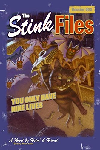 9780060529871: Stink Files, Dossier 003: You Only Have Nine Lives, The