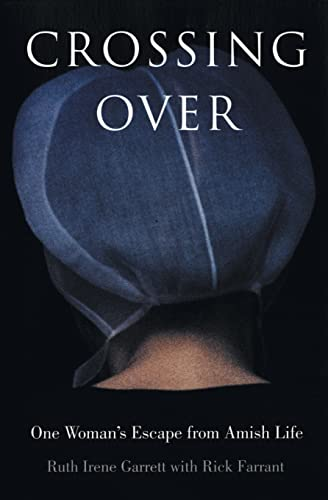9780060529925: Crossing Over: One Woman's Escape from Amish Life