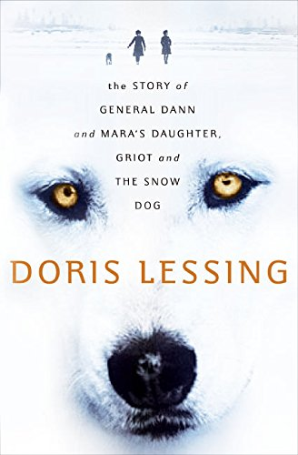 9780060530129: The Story of General Dann and Mara's Daughter, Griot and the Snow Dog