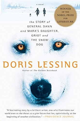 9780060530136: Story of General Dann and Mara's Daughter, Griot and the Snow Dog: A Novel