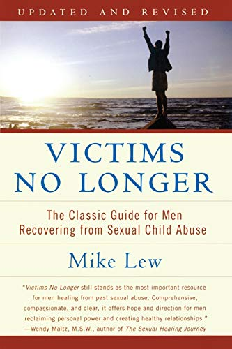 9780060530266: Victims No Longer (Second Edition): The Classic Guide for Men Recovering from Sexual Child Abuse