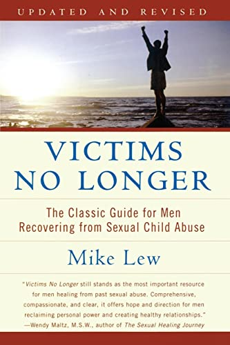9780060530266: Victims No Longer: The Classic Guide for Men Recovering from Sexual Child Abuse