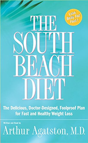 9780060530303: The South Beach Diet: The Delicious, Doctor-Designed, Foolproof Plan for Fast and Healthy Weight Loss