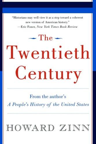 9780060530341: The Twentieth Century: A People's History