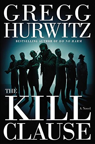9780060530389: The Kill Clause: A Novel