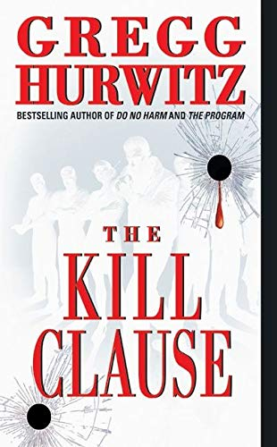 9780060530396: The Kill Clause