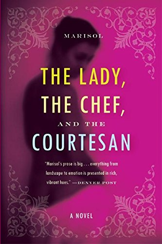 9780060530433: The Lady, the Chef, and the Courtesan: A Novel